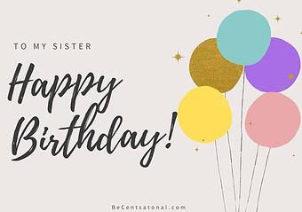 best birthday wishes to sister, Happy Birthday, Sister!