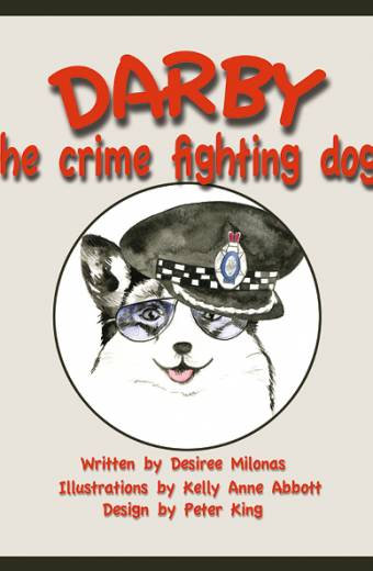 Darby the crime fighting dog, book printing on demand melbourne, self publishing