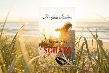 Recensione | Schatz, Una Storia Vera di Angelica Rubino