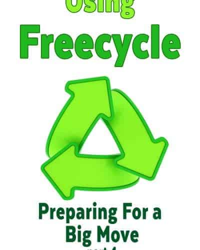 Using Freecycle: Preparing for A Big Move part Four.
