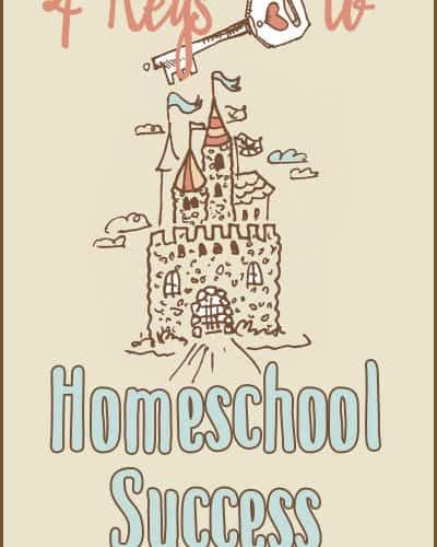 Veteran Homeschooling Mom shares Four Keys to Homeschool Success