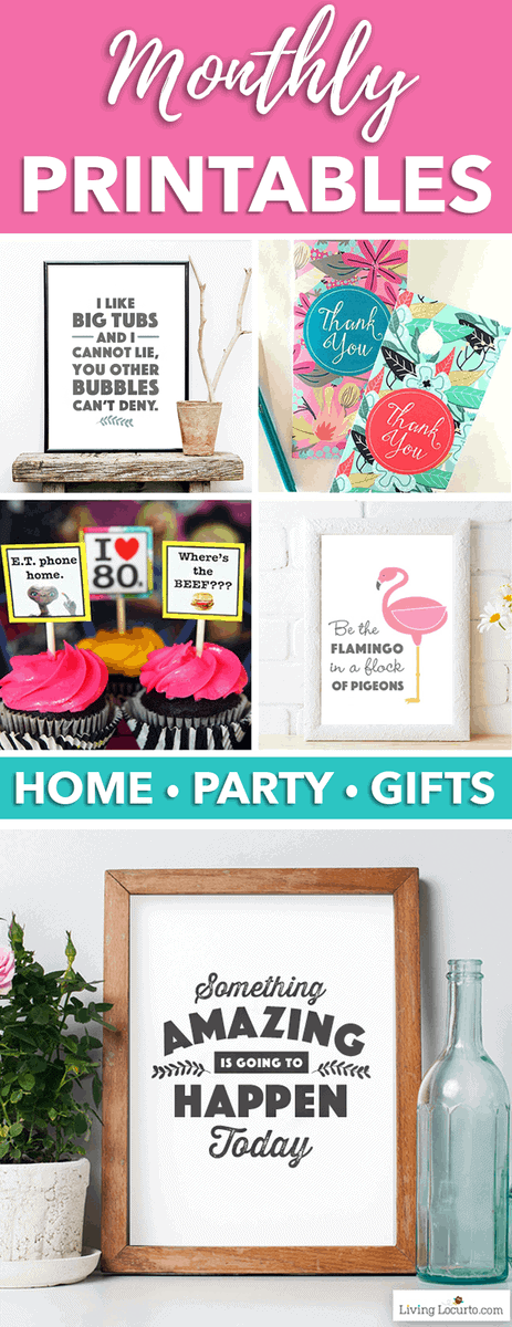 Join the Living Locurto Fun Club for Exclusive Printables each month!