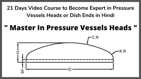 Pressure Vessels Heads fabrication course