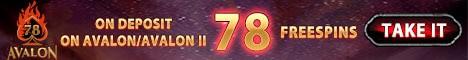 78 free spins on Avalon slot