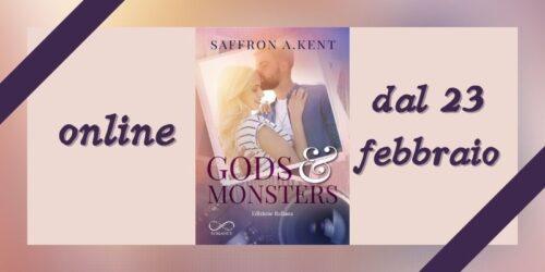 Segnalazione   Gods & Monsters di Saffron A. Kent