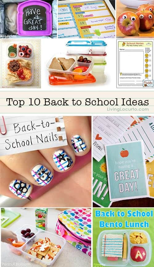 Top 10 Back to School Ideas. School Lunch Ideas, Free Printables and More! LivingLocurto.com