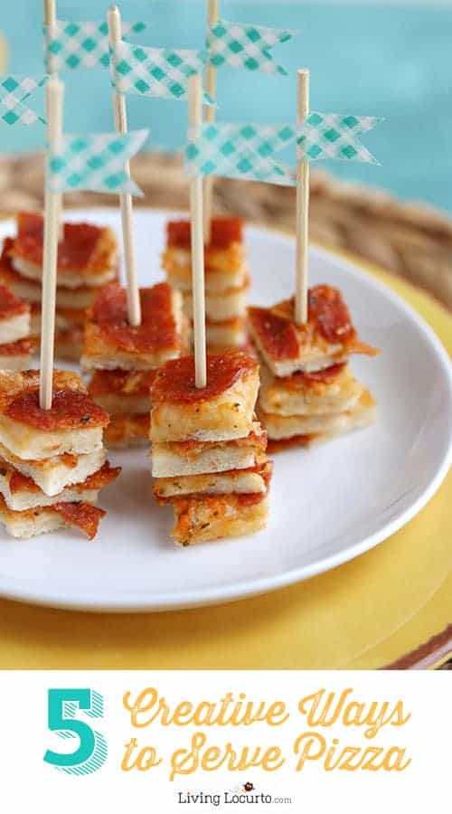 5 Creative Ways to Serve Pizza at a Party! LivingLocurto.com