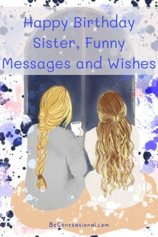 happy birthday sister funny messages, Happy Birthday Messages for Sister
