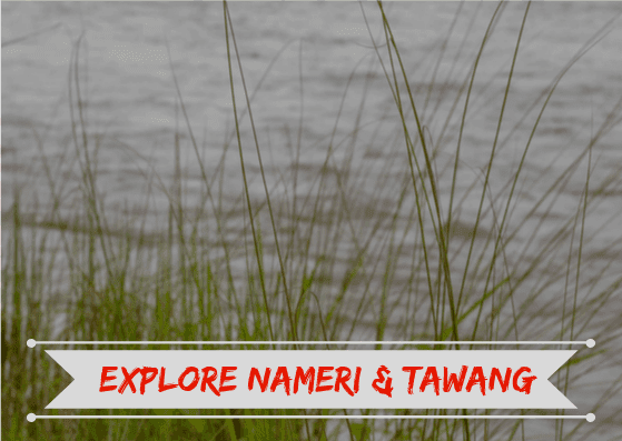 Nameri Tawang Tour
