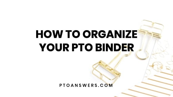 How to Organize Your PTO binder