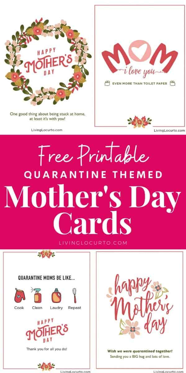 free printable and Digital Quarantine Mother's Day Cards