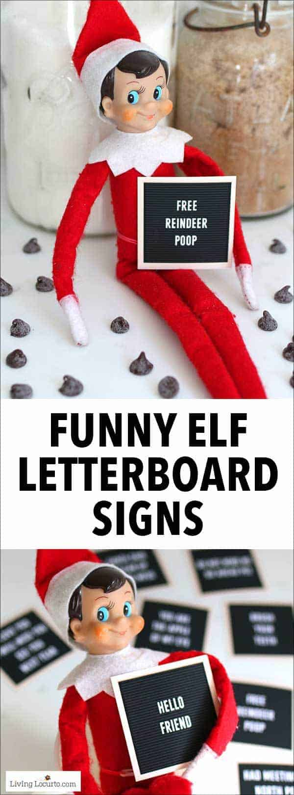 Funny Printable Elf Letter Board Signs to help your elf communicate with your kids! With cute signs for a Christmas elf arrival, departure and fun in between, these printable letter board signs give you days of hilarious ideas for your Elf on the Shelf. Original designs by Living Locurto. #printables #elf
