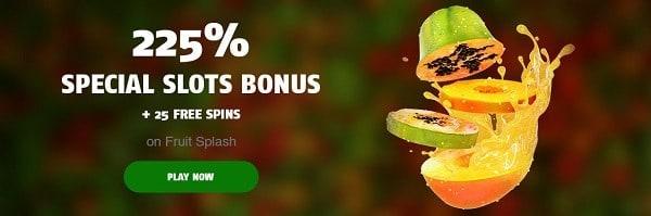 225% special slot bonus + 25 free spins on Fruit Splash