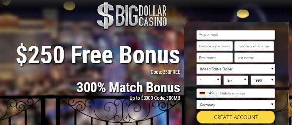 $250 free in Big Dollar