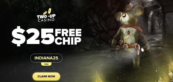 Two Up $25 free chip bonus