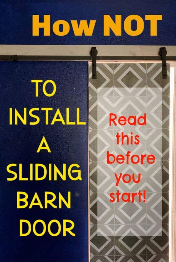 how not to install a sliding barn door