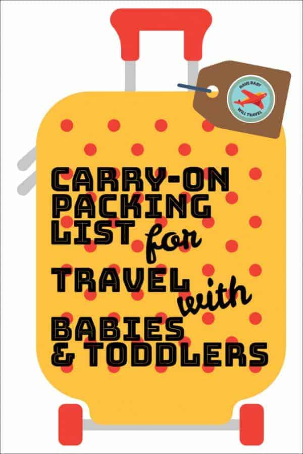 carry-on packing list for traveling with a baby or toddler