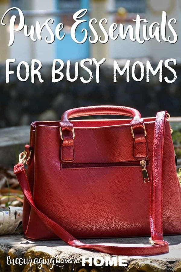 Purse essentials for busy moms - what moms need in their purse. Mom survival.
