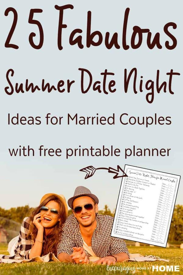 Looking for ideas for a date night?  Here are 25 fabulous summer date night ideas. These may not be your typical date but changing things up a bitmakes date night even more special and keeps it from getting mundane.