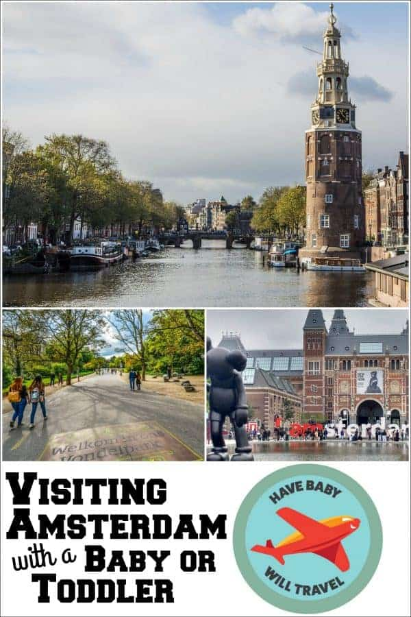 visiting amsterdam, visiting amsterdam with a baby, amsterdam with a baby, amsterdam with a baby or toddler, amsterdam with babies, amsterdam with toddlers
