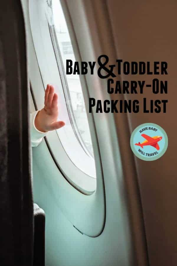Baby and Toddler Carry On Packing List