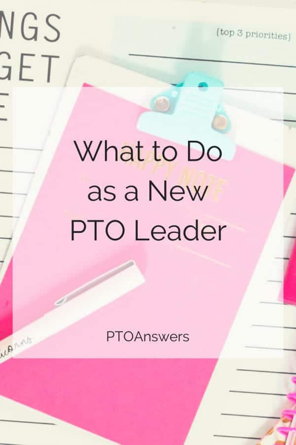 What to do as a New PTO Leader