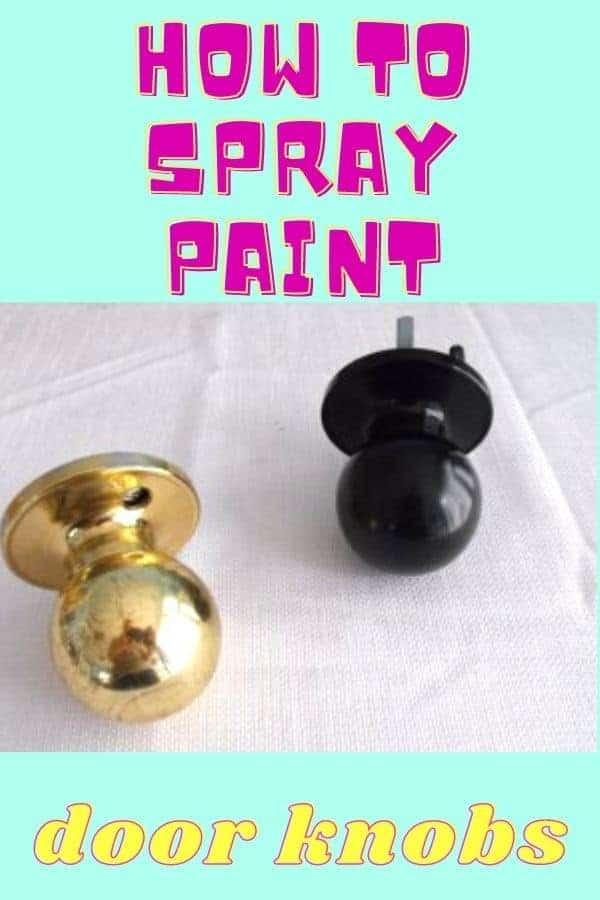 how to spray paint door knobs graphic