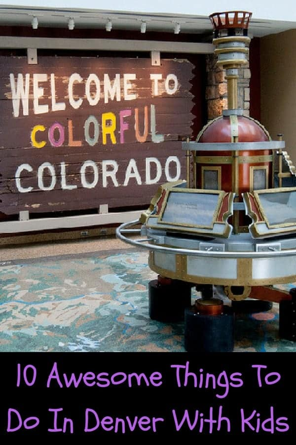 10 of the best things to do in denver, colorado with kids, including fun places to eat, museums, a water park and more. #denver #vacation #kids #thingstodo