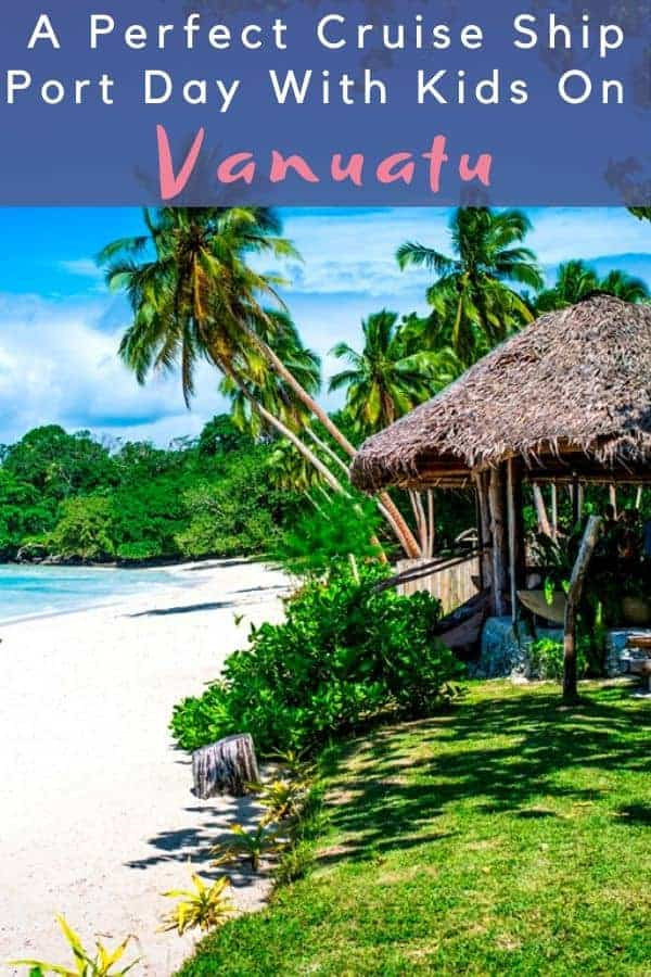 Vanuatu is an easy south pacific port of call with kids thanks to gorgeous beaches, easy snorkeling, and friendly local people. #vanuatu #cruise #kids #portofcall #thingstodo #beaches #markets #snorkeling