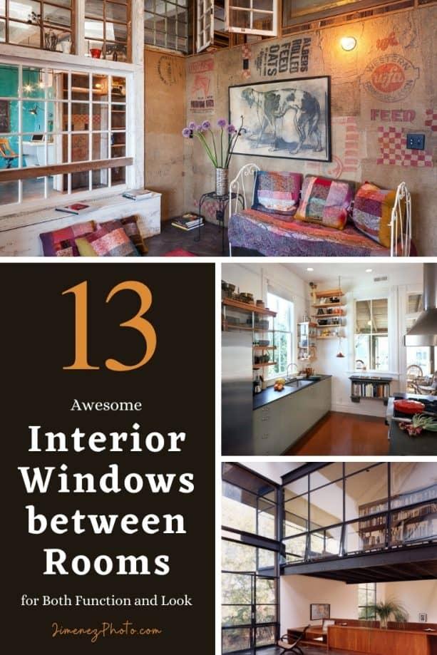 Interior Windows between Rooms