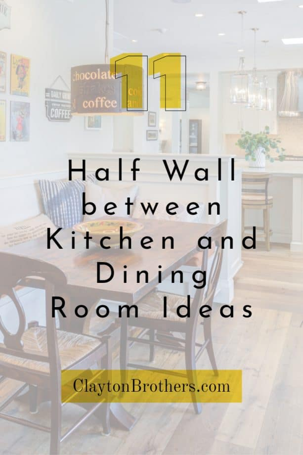 11 Half Wall between Kitchen and Dining Room Ideas