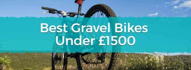 Best Gravel Bikes Under £1500