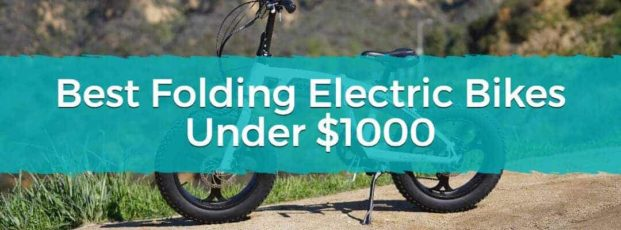 Best Folding Electric Bikes Under $1000