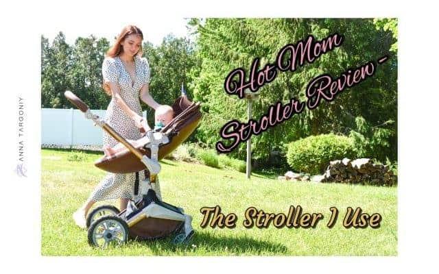 Hot Mom Stroller Review