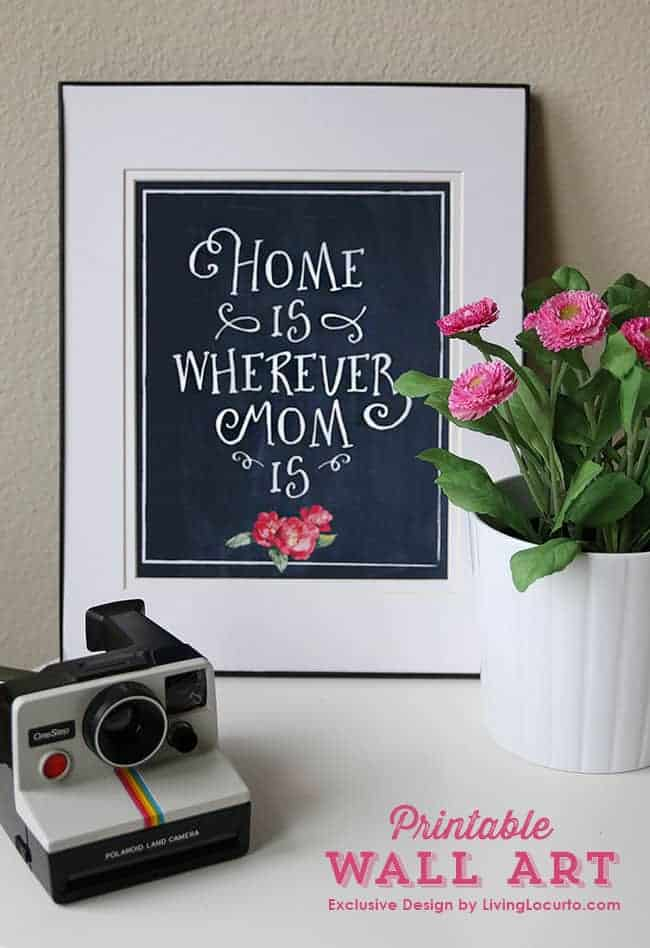 Easy Mother's Day Gift Idea - Printable Wall Art download and print today