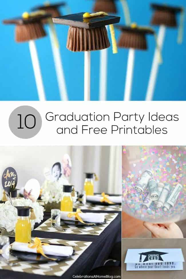 10 Graduation Party Ideas and Free Printables for Grads