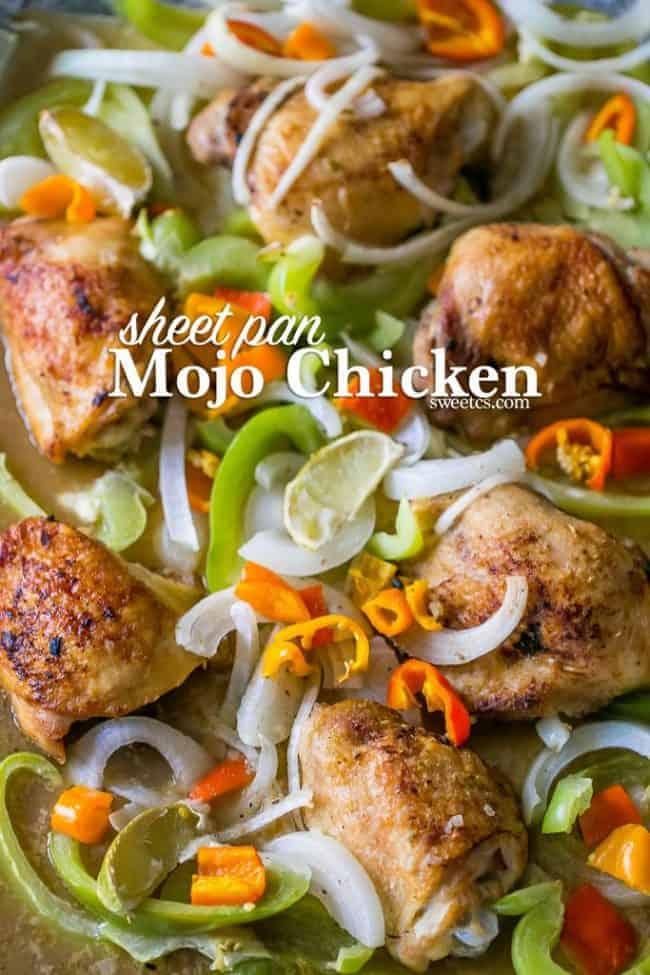 Favorite Sheet Pan Dinner Recipes | Easy One Pan Meals. Sheet Pan Mojo Chicken and Fajita Vegetables by https://sweetcsdesigns.com