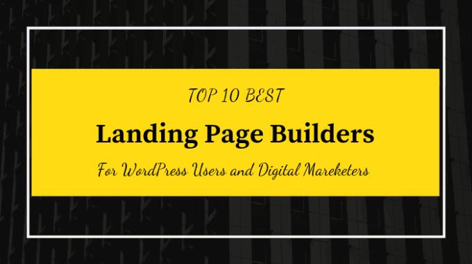 Top 10 Best Landing Page Builders for WordPress Users
