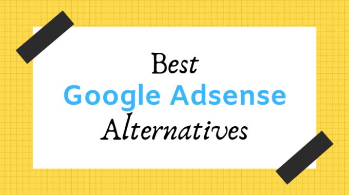 12 Best Google Adsense Alternatives for Website Owners [2021]