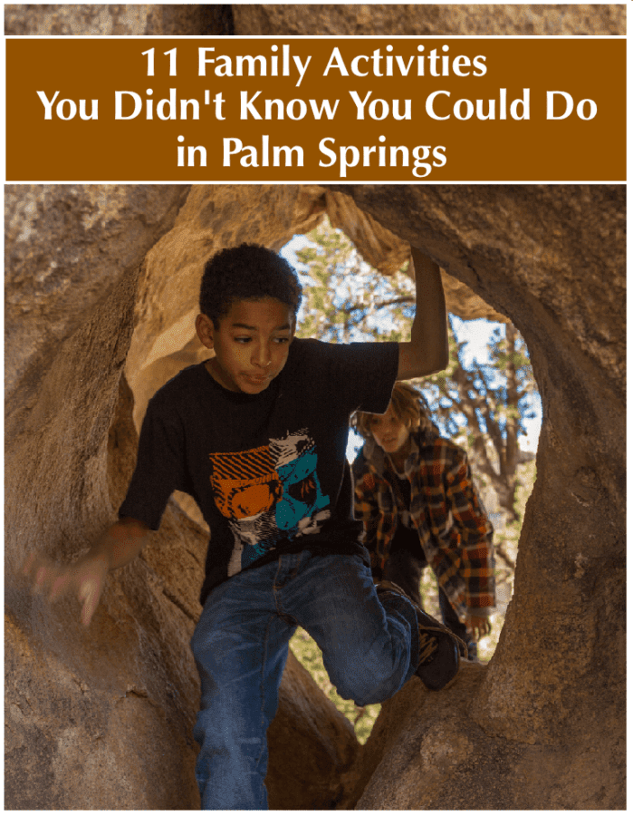 Palm springs is more family friendly than you might expect. Here are 11 museums, town events and outdoor activities kids and parents can enjoy together on a vacation to the california town. #palmsprings #vacation #kids #thingstodo #family