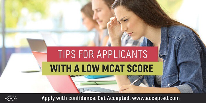 Tips for Applicants with Low MCAT Score