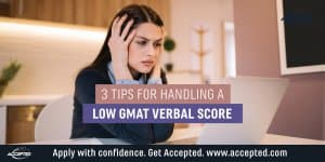 3 tips for handling a low GMAT verbal score