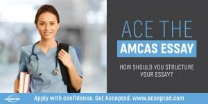 Ace the AMCAS: How should you structure your essay?