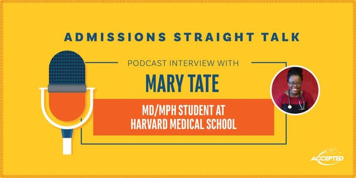 A Podcast Interview with a Harvard Medical Student and MPH, Mary Tate