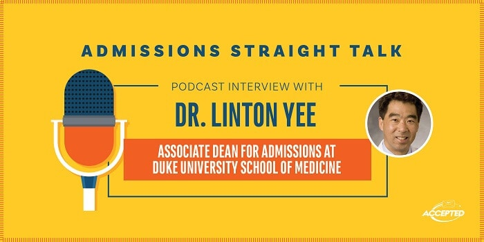 Deep Dive Into Duke Medical: An Interview With Dr. Linton Yee, Associate Dean of Admissions