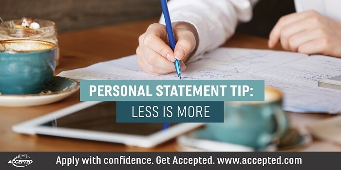 Personal Statement Tip: Less is More