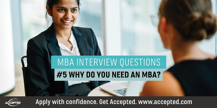 Why Do You Need an MBA?