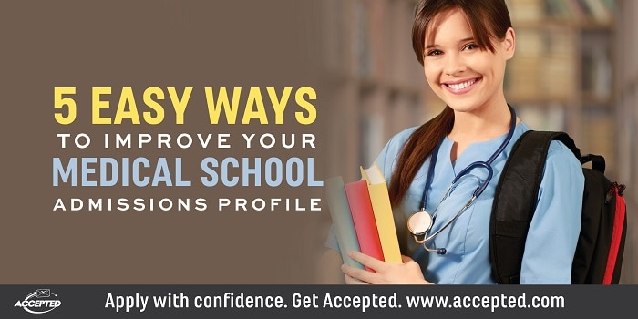 5 Ways to Improve Your Medical School Admissions Profile