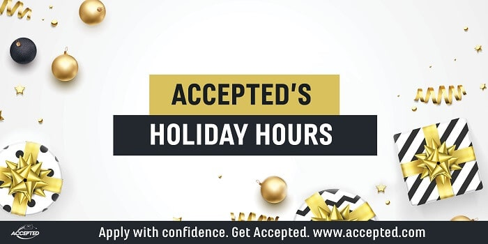 Accepted's Holiday Hours. Purchase your service package asap!