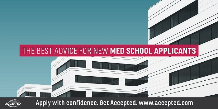 The BEST Advice for New Med School Applicants